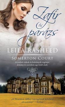 LEILA RASHEED - Zafír és parázs /Somerton court 1.