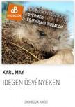 Karl May - Idegen ösvényeken [eKönyv: epub, mobi]