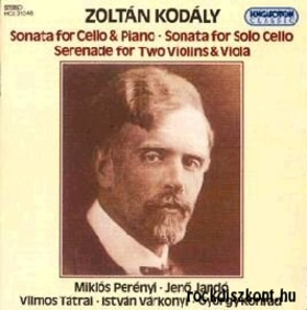 Kodály Zoltán - SONATA FOR CELLO & PIANO ... CD PERÉNYI MIKLÓS, JANDÓ JENŐ, TÁTRAI VILMOS &