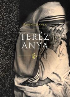 Navin Chawla - Teréz anya
