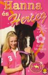 Kelly McKain - Hanna és Herceg - Pónitábor naplók 2. - KEMÉNY BORÍTÓS
