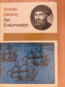 András Dékány - Der Erdumsegler [antikvár]