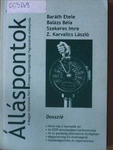 Balázs Béla - Álláspontok & Dosszié [antikvár]
