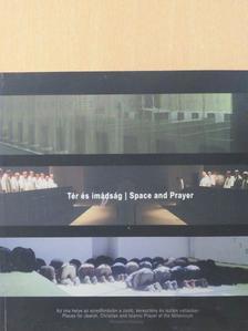 Abdul-Fattah Munif - Tér és imádság [antikvár]