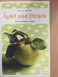 Julia Bruns - Äpfel und Dirnen [antikvár]