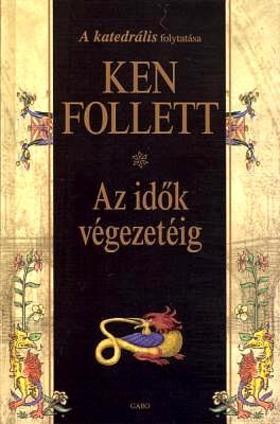 Ken Follett - Az idők végezetéig