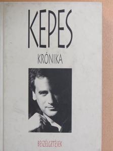 Kepes András - Kepes krónika [antikvár]