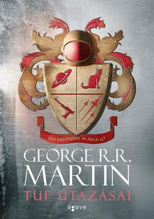 George R. R. Martin - Tuf utazásai