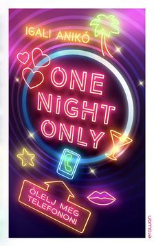 Igali Anikó - One Night Only