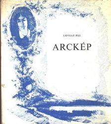 Lovász Pál - Arckép - Válogatott versek 1921-1975 [antikvár]