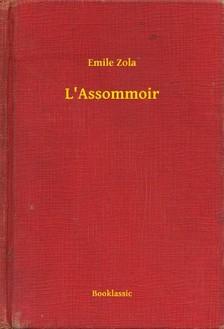 ÉMILE ZOLA - L'Assommoir [eKönyv: epub, mobi]