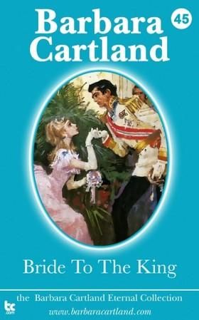 Barbara Cartland - Bride to the King [eKönyv: epub, mobi]
