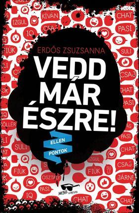 Erdős Zsuzsanna - Vedd már észre! - Ellenpontok sorozat 2. rész