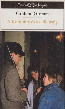 Graham Greene - A Kapitány és az ellenség [antikvár]
