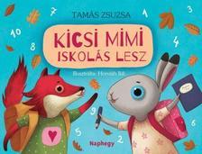 Tamás Zsuzsa - Kicsi Mimi iskolás lesz