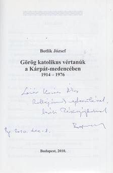 Botlik József - Görög Katolikus vértanúk a Kárpát-medencében (dedikált) [antikvár]