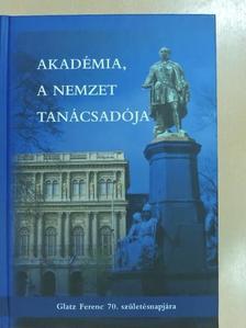 Alföldi László - Akadémia, a nemzet tanácsadója [antikvár]