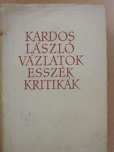 Kardos László - Vázlatok, esszék, kritikák [antikvár]