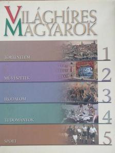 Albert Mária - Világhíres magyarok [antikvár]
