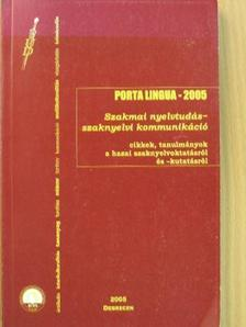 Ablonczyné Mihályka Lívia - Porta Lingua 2005 [antikvár]
