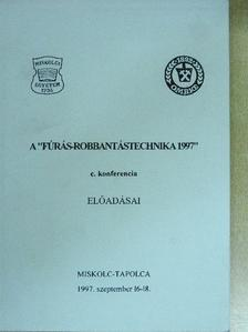 """Diószegi Imre - A """"Fúrás-robbantástechnika 1997"""" c. konferencia előadásai [antikvár]"""