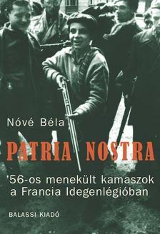 Nóvé Béla - Patria nostra [antikvár]