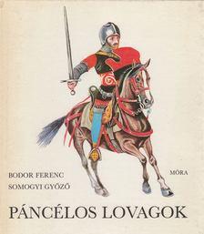 Bodor Ferenc - Páncélos lovagok [antikvár]