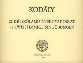 Kodály Zoltán - 22 KÉTSZÓLAMÚ ÉNEKGYAKORLAT