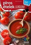 Elek  Mária - Piros ételek - 1x1 konyha