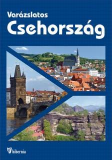 Kocsis Péter, Marton Jenő, Munkácsi Zsolt, Vétek György - Varázslatos Csehország