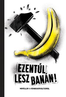 Ezentúl lesz banán! - ÜKH 2019