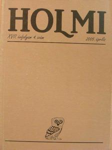 Báthori Csaba - Holmi 2005. április [antikvár]