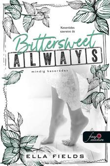 Ella Fields - Bittersweet Always - Mindig keserédes (Gray Springs Egyetem 2.)