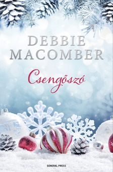 Debbie Macomber - Csengőszó [eKönyv: epub, mobi]