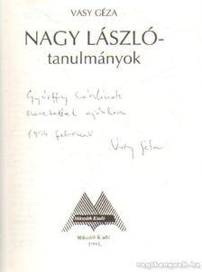 Vasy Géza - Nagy László tanulmányok (dedikált) [antikvár]
