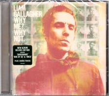 LIAM GALLAGHER - WHY ME? WHY NOT. CD LIAM GALLAGHER - DELUXE EDITION