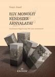 Vonyó József - Egy monolit rendszer árnyalatai [eKönyv: pdf]