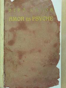 Biró Lajos - Amor és Psyche [antikvár]