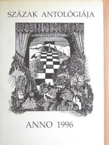 Aldobolyi Nagy Etelka - Százak antológiája anno 1996 [antikvár]