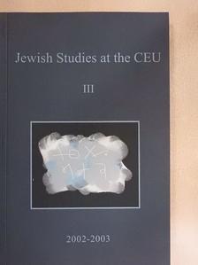 Attila Pók - Jewish Studies at the Central European University III. [antikvár]