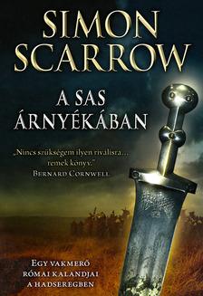 Simon Scarrow - A sas árnyékában [eKönyv: epub, mobi]