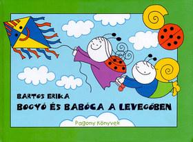 Bartos Erika - Bogyó és Babóca a levegőben