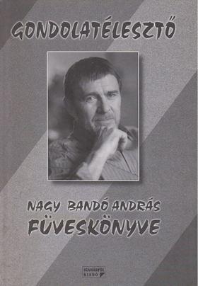 NAGY BANDÓ ANDRÁS - Gondolatélesztő [antikvár]
