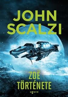 John Scalzi - Zoë története