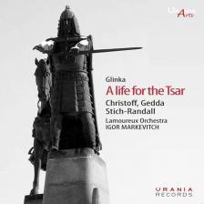 GLINKA - A LIFE FOR THE TSAR 2CD MARKEVITCH