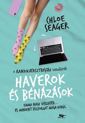 Chloe Seager - Haverok és bénázások - Randikatasztrófák 2.
