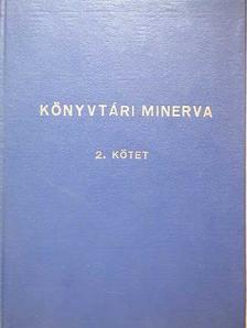 Bereczky László - Könyvtári minerva II. [antikvár]