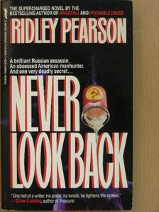 Ridley Pearson - Never look back [antikvár]