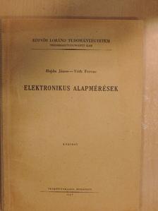 Hajdu János - Elektronikus alapmérések [antikvár]