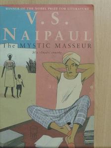 V. S. Naipaul - The Mystic Masseur [antikvár]